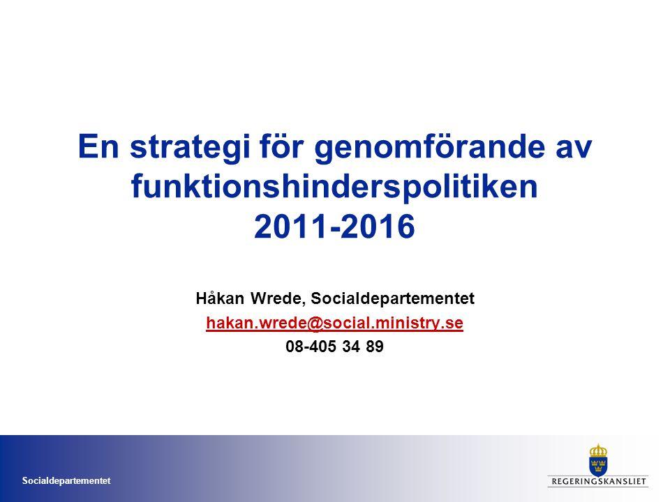 Socialdepartementet Nationella handlingsplanen – Från patient till medborgare (prop.