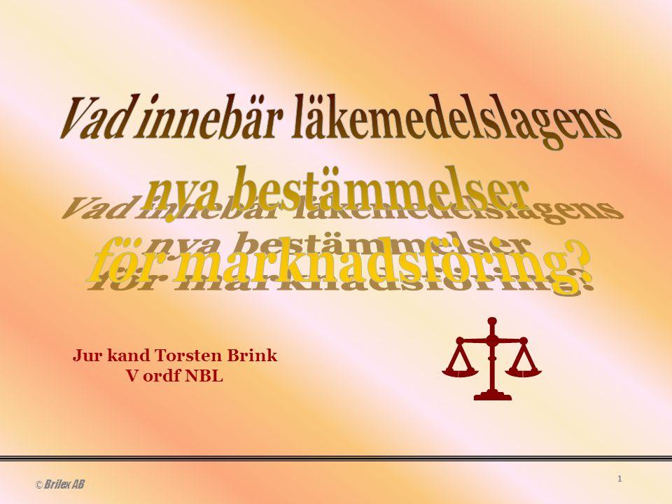 © Brilex AB 1 Jur kand Torsten Brink V ordf NBL