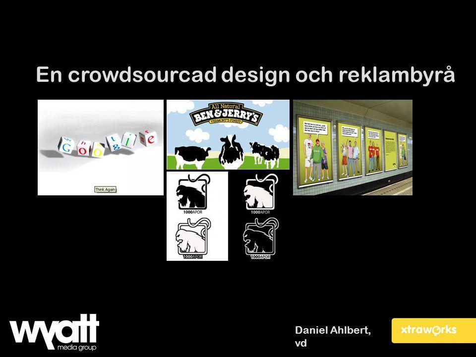 En crowdsourcad design och reklambyrå Daniel Ahlbert, vd