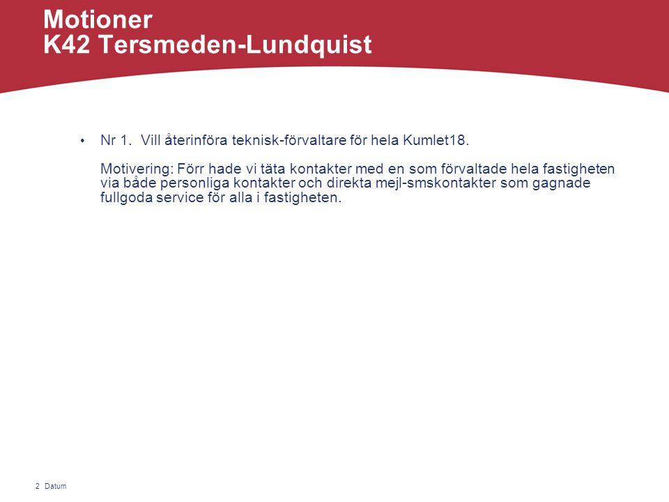 Datum2 Motioner K42 Tersmeden-Lundquist • Nr 1.