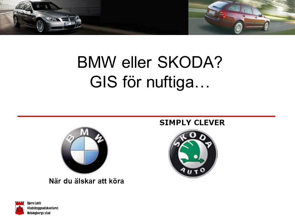 Björn Lahti Stadsbyggnadskontoret Helsingborgs stad BMW eller SKODA.