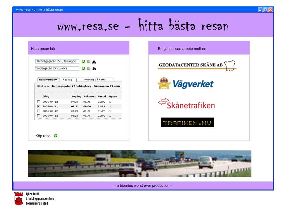 Björn Lahti Stadsbyggnadskontoret Helsingborgs stad www.resa.sewww.resa.se - hitta bästa resan •Använder sig av följande webbtjänster: •Hämta adress – GDC (ws) •Välj i karta – GDC (wms+ws alt wfs) •Hämta körväg – VV (wfs) •Få rutt på karta och text – GDC och VV(wms, wfs) •Aktuell trafiksituation – Trafiken.Nu (wfs) •Hitta kollektivresa – Skånetrafiken (ws) •Se alternativ – Skånetrafiken och GDC (wfs + wms) •Köp biljett – Skånetrafiken och Visa (ws)