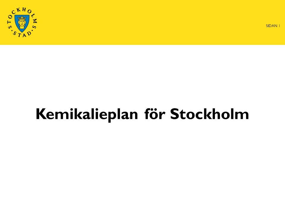 Kemikalieplan för Stockholm SIDAN 1