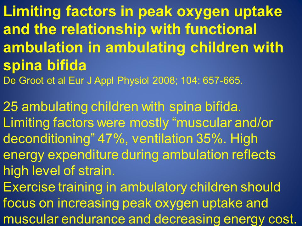 Limiting factors in peak oxygen uptake and the relationship with functional ambulation in ambulating children with spina bifida De Groot et al Eur J A