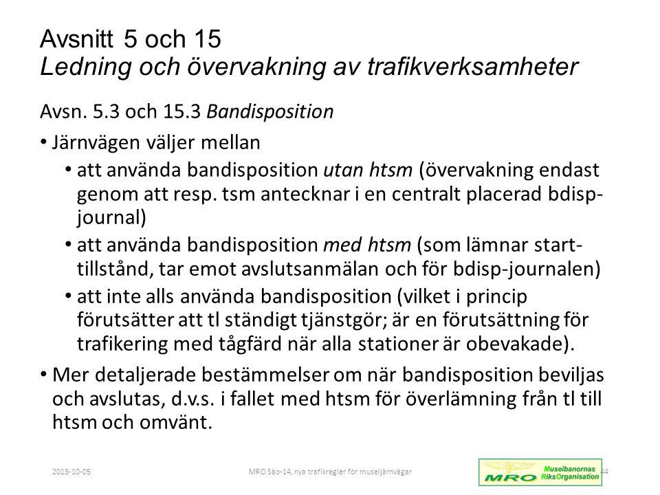 Avsnitt 5 och 15 Ledning och övervakning av trafikverksamheter Avsn.