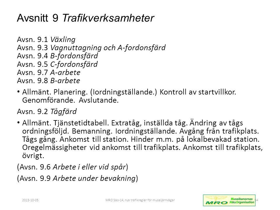 Avsnitt 9 Trafikverksamheter Avsn.9.1 Växling Avsn.