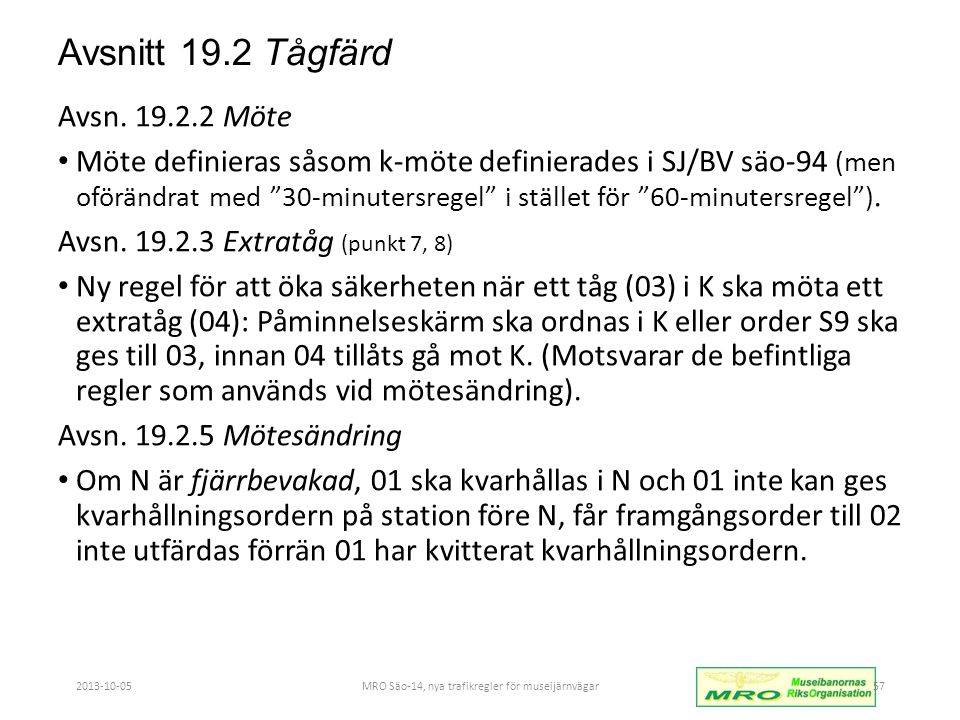 Avsnitt 19.2 Tågfärd Avsn.