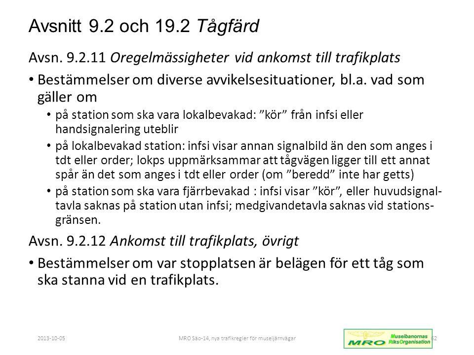 Avsnitt 9.2 och 19.2 Tågfärd Avsn.