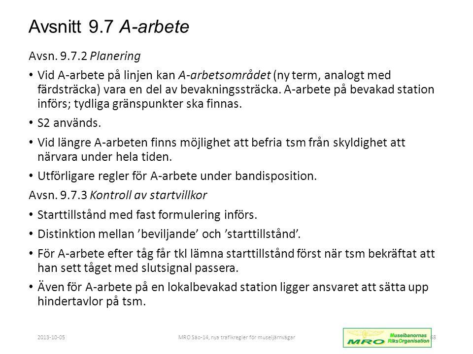 Avsnitt 9.7 A-arbete Avsn.