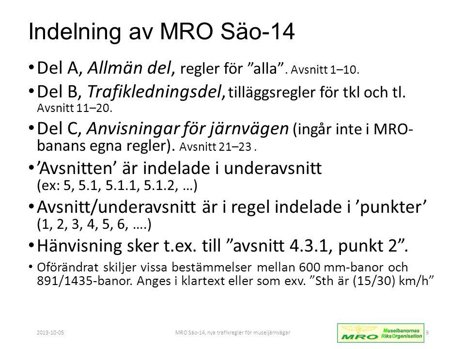 Indelning av MRO Säo-14 • Del A, Allmän del, regler för alla .