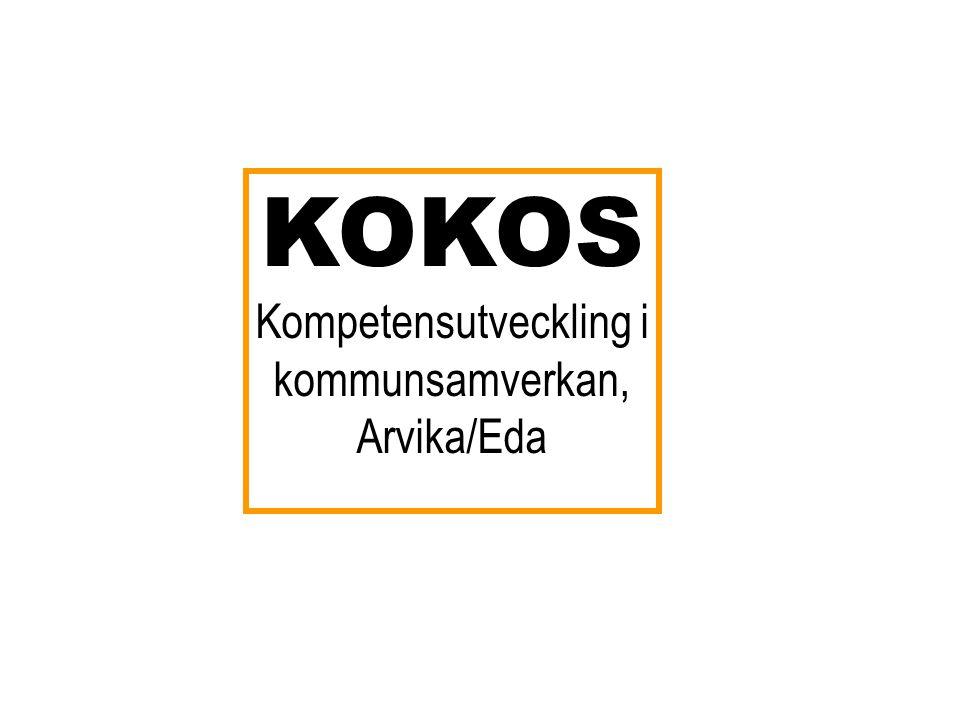 KOKOS Kompetensutveckling i kommunsamverkan, Arvika/Eda