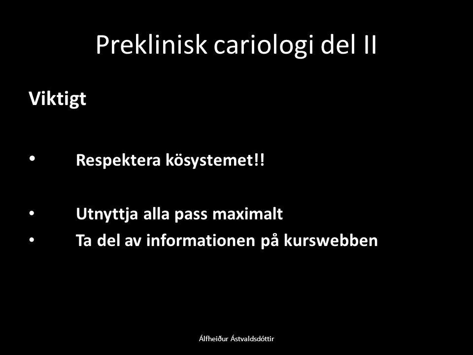 Preklinisk cariologi del II Viktigt • Respektera kösystemet!.