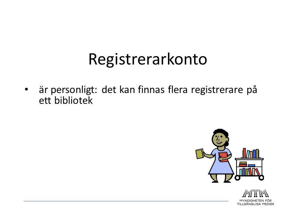 • är personligt: det kan finnas flera registrerare på ett bibliotek
