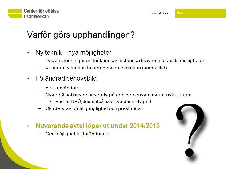 www.cehis.se Sid 4 För vem görs upphandlingen.