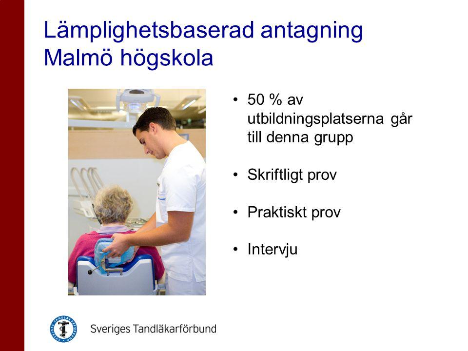 Lämplighetsbaserad antagning Malmö högskola •50 % av utbildningsplatserna går till denna grupp •Skriftligt prov •Praktiskt prov •Intervju