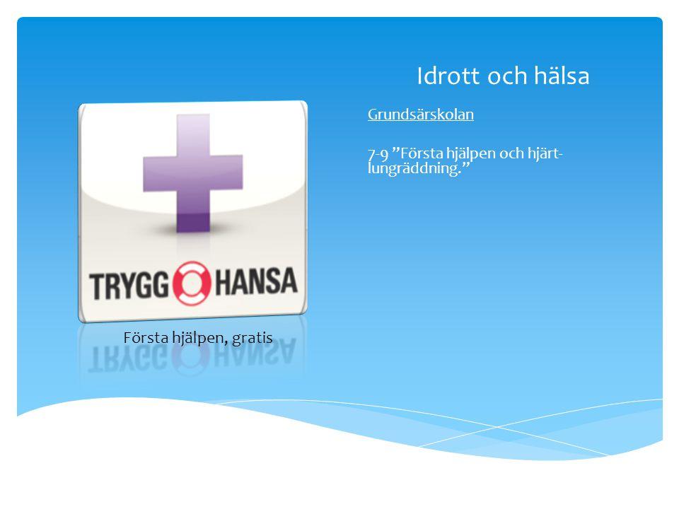 """Idrott och hälsa Grundsärskolan 7-9 """"Första hjälpen och hjärt- lungräddning."""" Första hjälpen, gratis"""