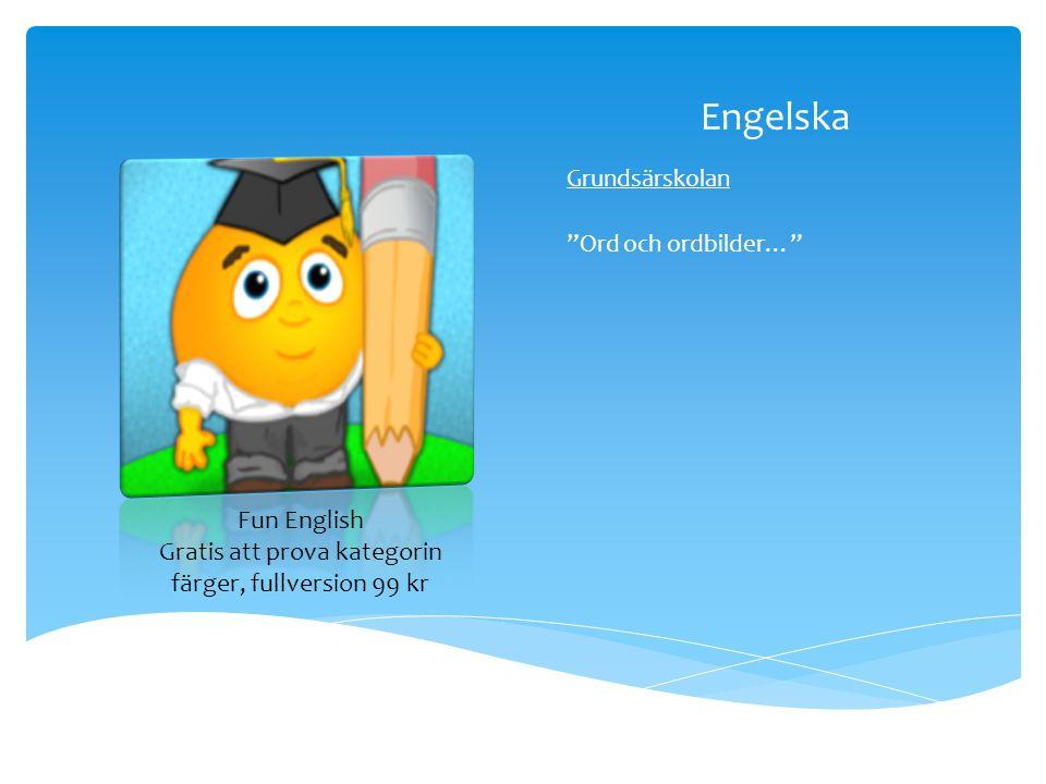 """Engelska Grundsärskolan """"Ord och ordbilder…"""" Fun English Gratis att prova kategorin färger, fullversion 99 kr"""