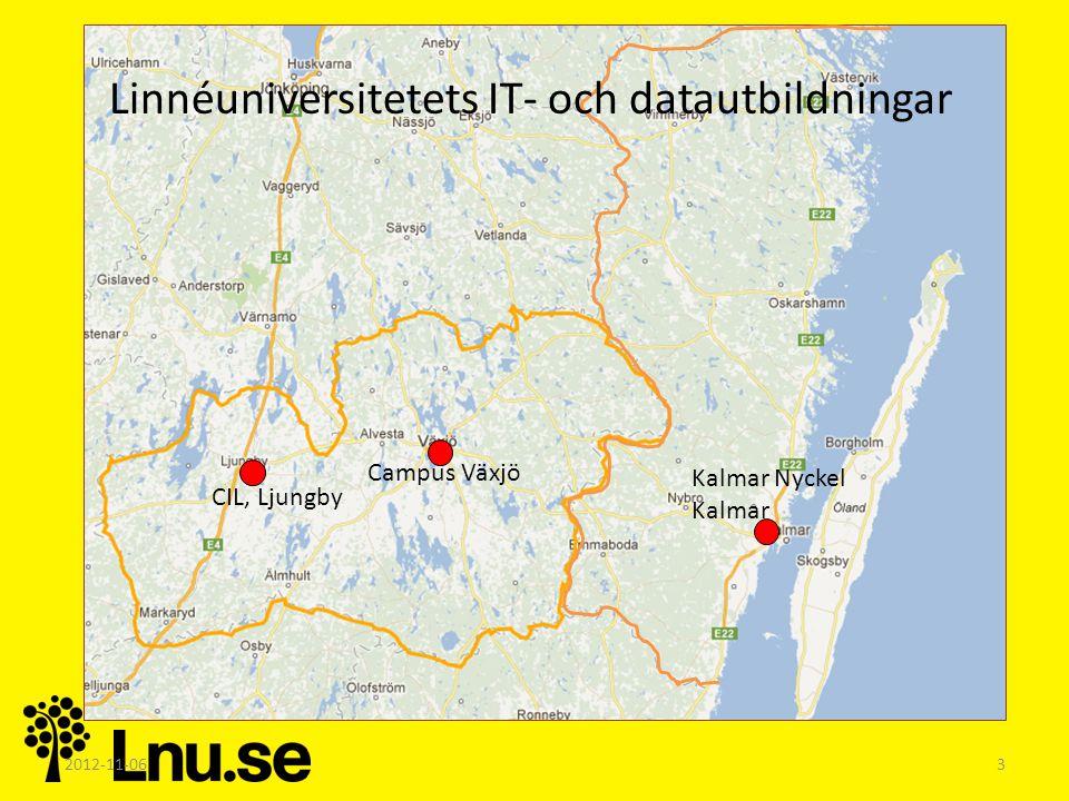 2012-11-063 CIL, Ljungby Campus Växjö Kalmar Nyckel Kalmar Linnéuniversitetets IT- och datautbildningar