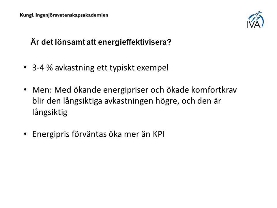 Är det lönsamt att energieffektivisera.