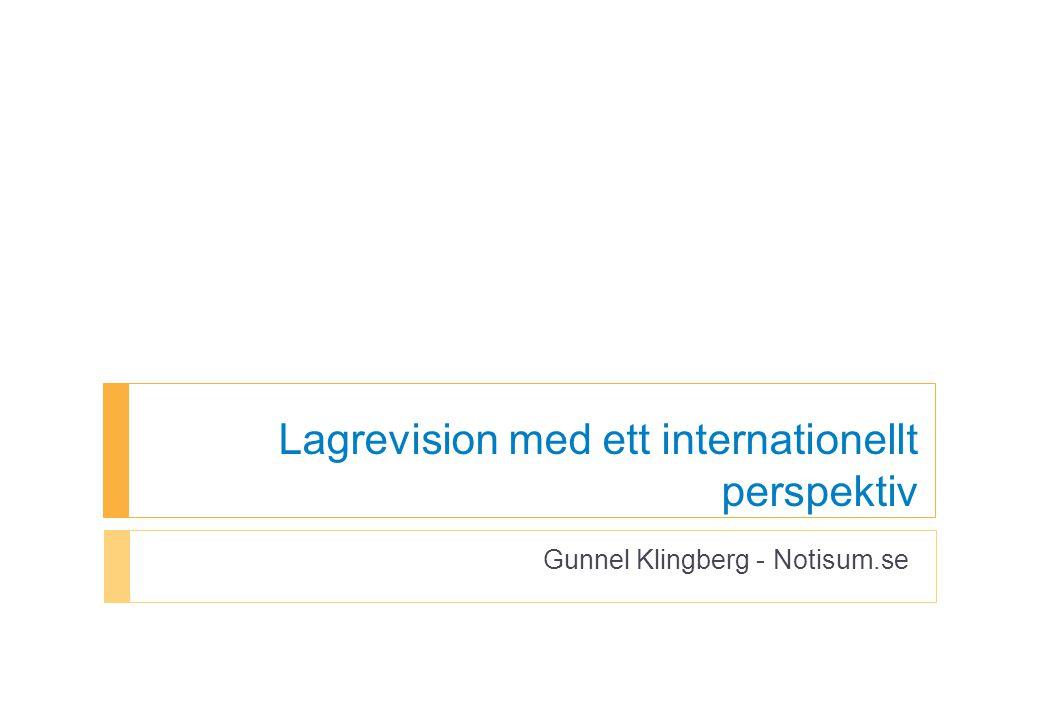 Lagrevision med ett internationellt perspektiv Gunnel Klingberg - Notisum.se