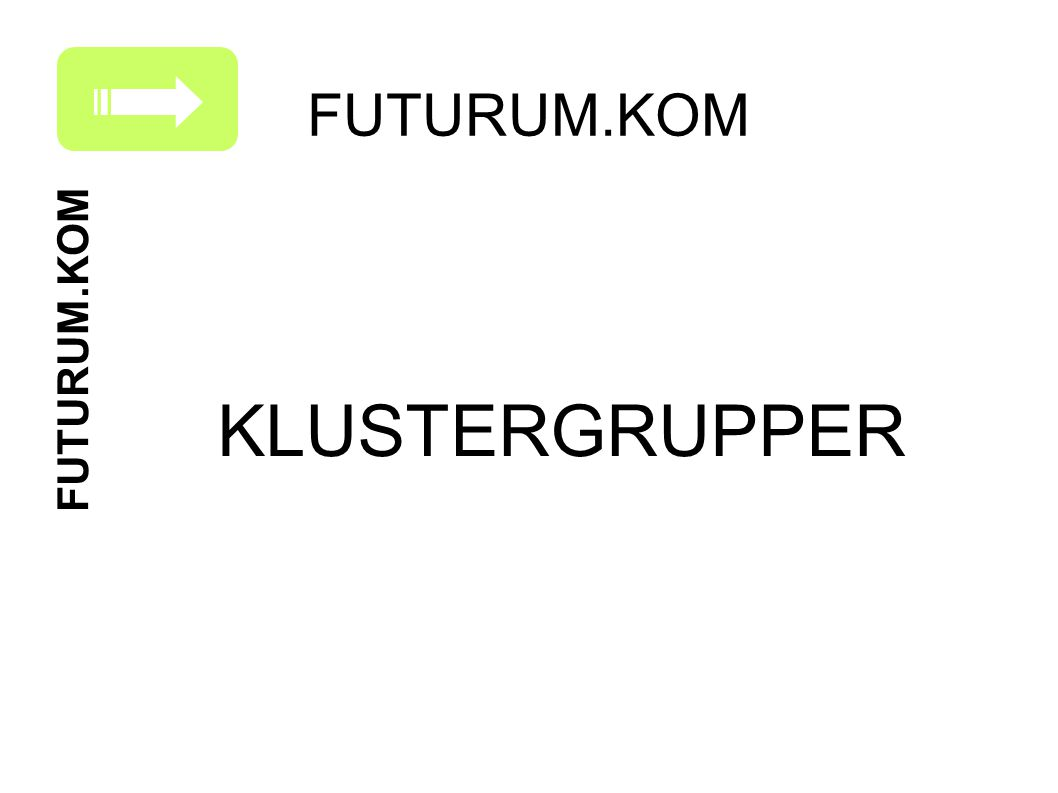 Kl KLUSTERGRUPPER