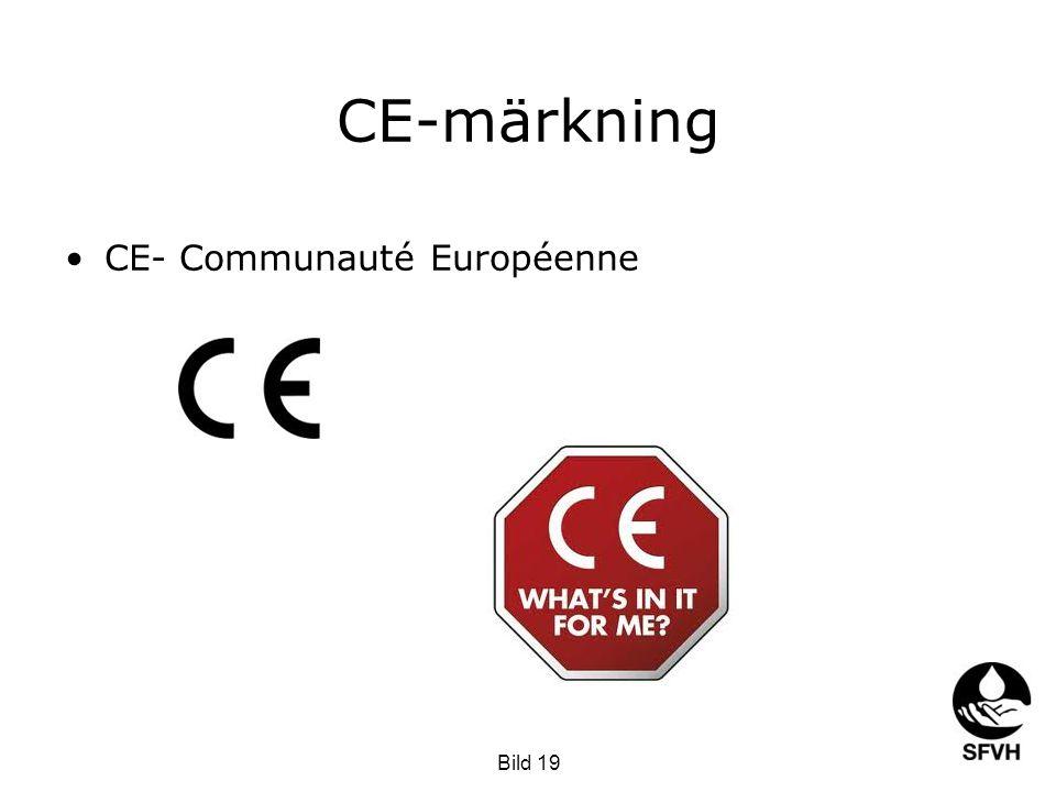 CE-märkning •CE- Communauté Européenne Bild 19