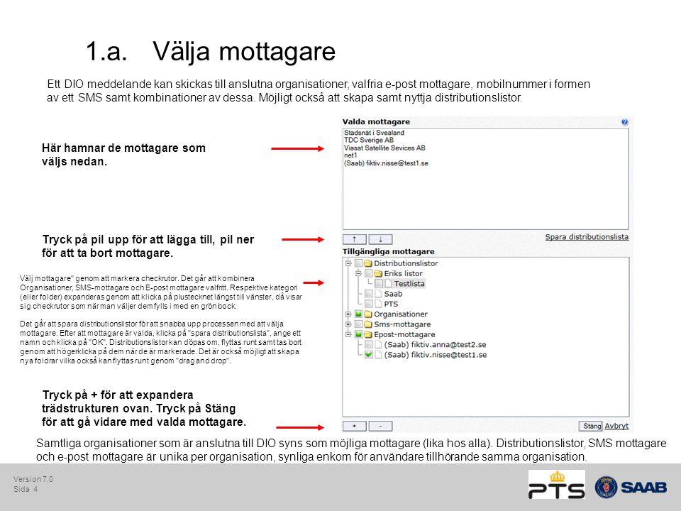 Sida 5 1.b.Fältens innebörd Ärendeid.Avsändande organisations eget ärende id.