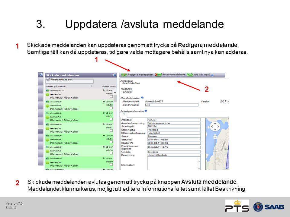 Sida 9 4.Administration av användare, e-post och meddelandekategorier För rollen Lokal admin visas administrationsfliken med valen nedan.