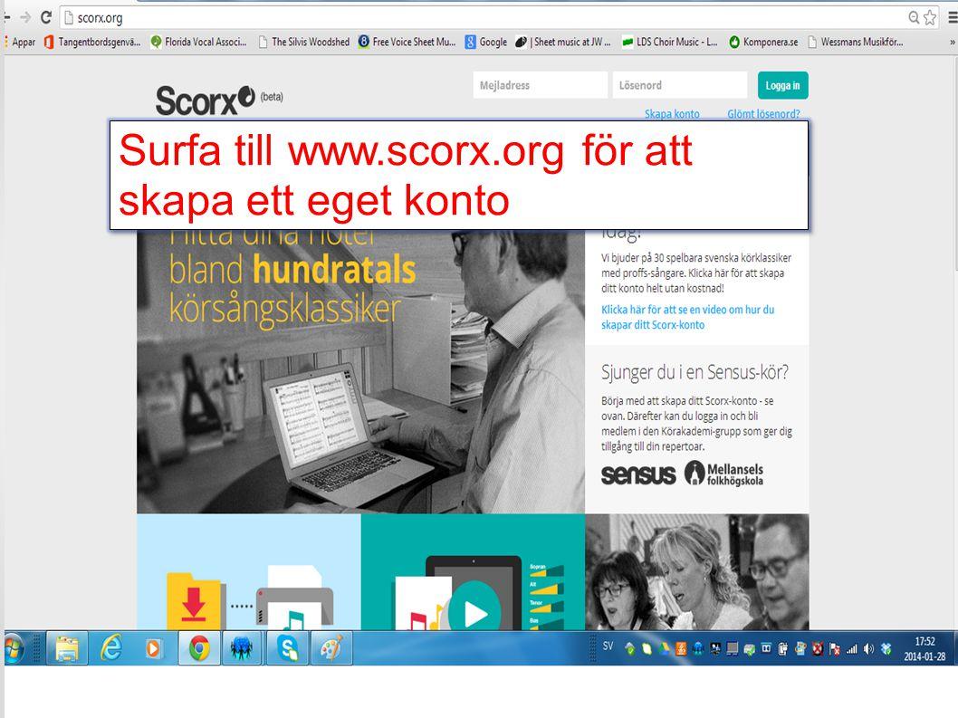 Surfa till www.scorx.org för att skapa ett eget konto