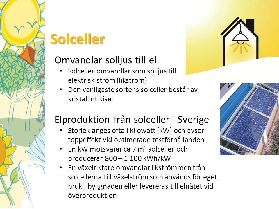 Solceller Omvandlar solljus till el • Solceller omvandlar som solljus till elektrisk ström (likström) • Den vanligaste sortens solceller består av kri