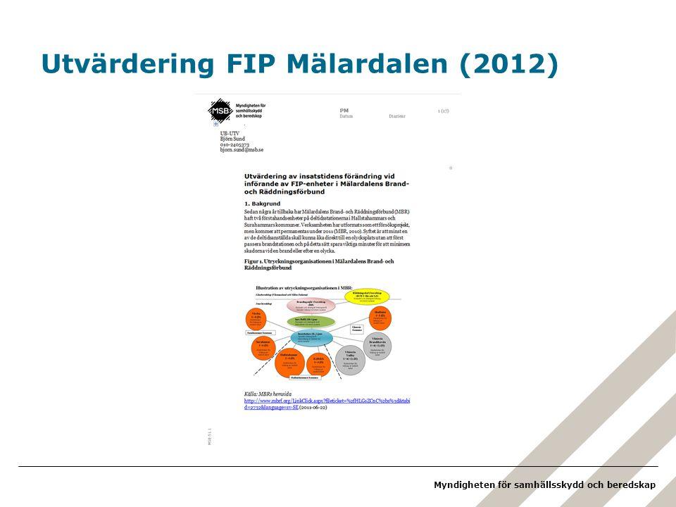 Myndigheten för samhällsskydd och beredskap Utvärdering FIP Mälardalen (2012)