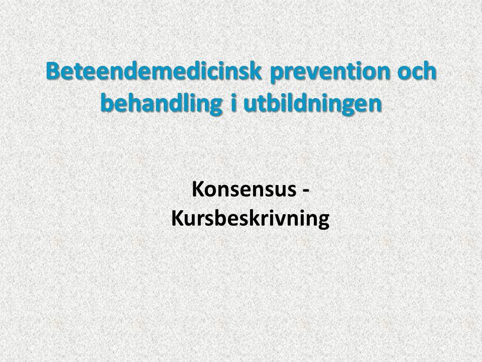  Kvartsfart – tid för reflektion och uppföljning  Grupparbeten, föreläsningar och seminarier  Praktisk- klinisk tillämpning av beteendemedicinsk prevention och behandling i tandvården med reflektioner och fallredovisningar  Litteratur Aktiviteter som stöttar lärande