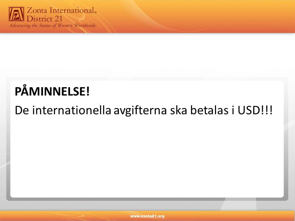 PÅMINNELSE! De internationella avgifterna ska betalas i USD!!!