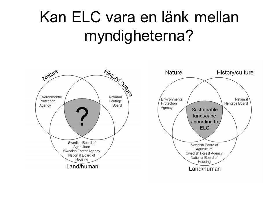 Kan ELC vara en länk mellan myndigheterna?