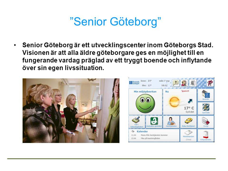 Senior Göteborg •Senior Göteborg är ett utvecklingscenter inom Göteborgs Stad.