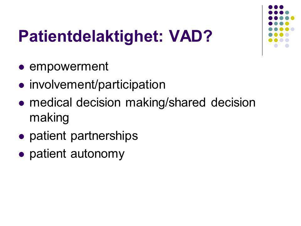 Syfte:  Fördjupa kunskapen om patientdelaktighet i behandlingsprocesser och beslut