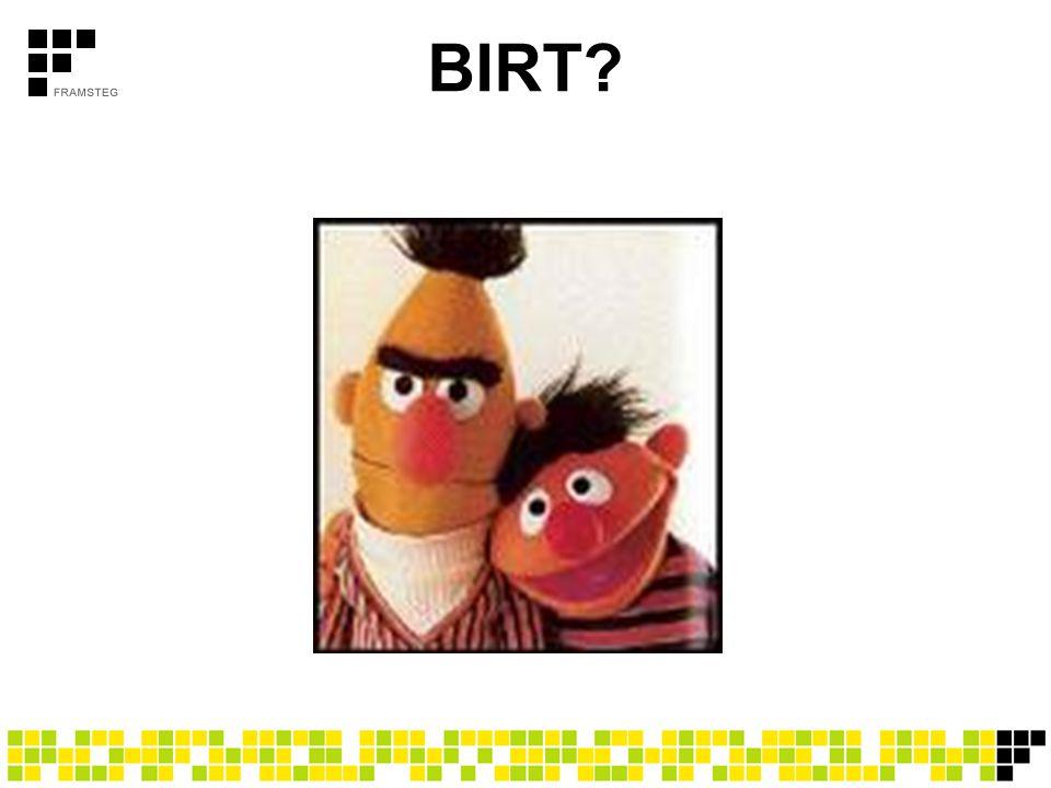 BIRT?