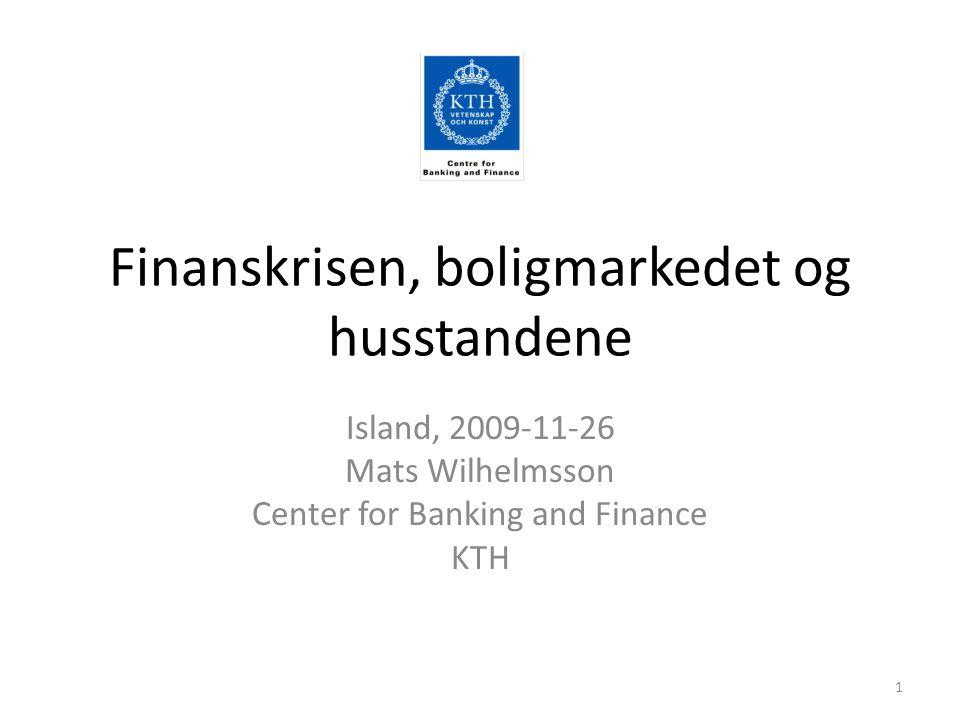 Den svenska paradoxen? Professor Mats Wilhelmsson, Centrum för bank och finans (Cefin), KTH2