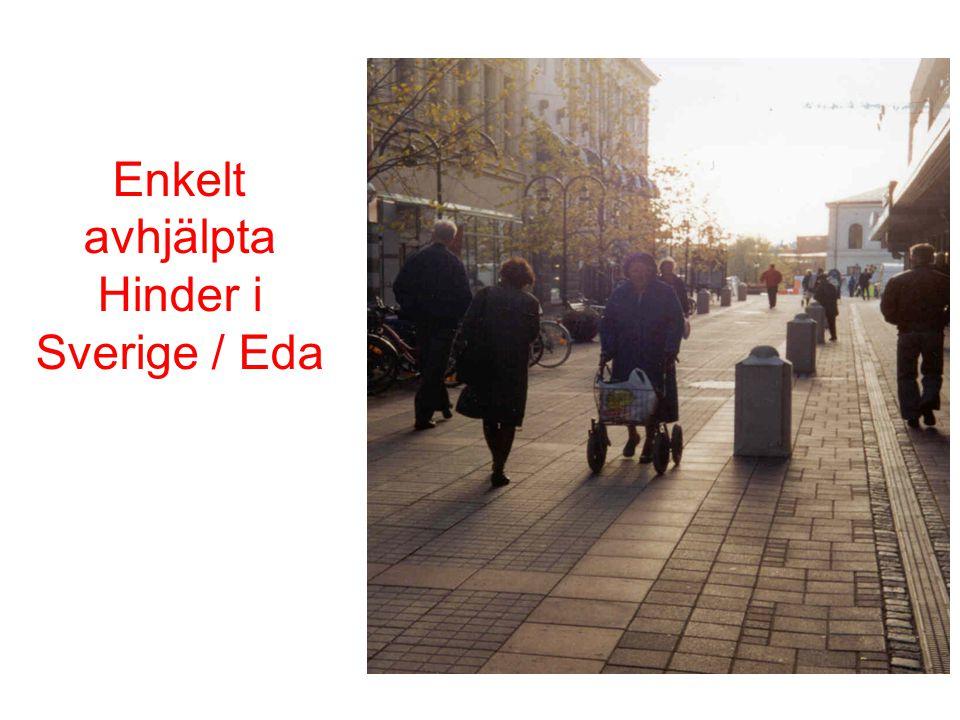 Enkelt avhjälpta Hinder i Sverige / Eda
