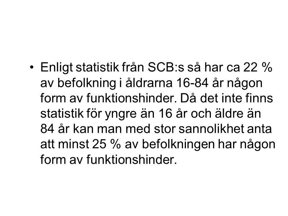 •Handisam, Myndigheten för handikappolitisk samordning, arbetar med att samordna handikappolitiken i Sverige.