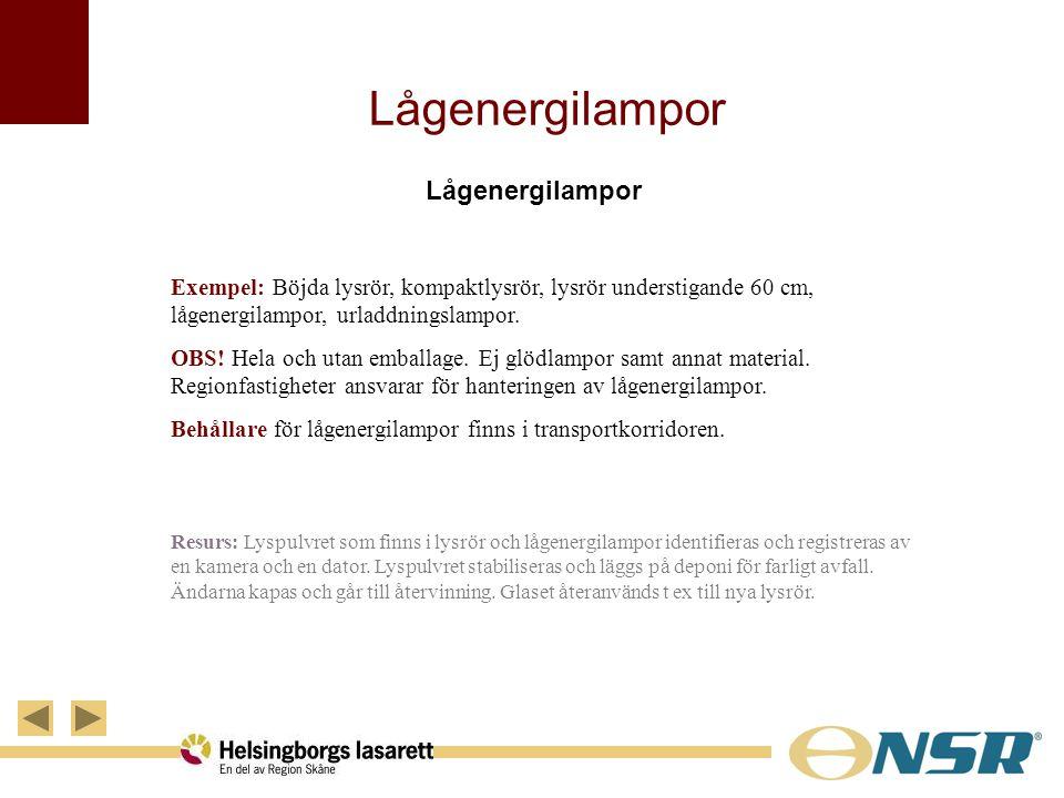 Lågenergilampor Exempel: Böjda lysrör, kompaktlysrör, lysrör understigande 60 cm, lågenergilampor, urladdningslampor. OBS! Hela och utan emballage. Ej