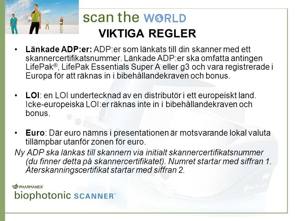VIKTIGA REGLER •Länkade ADP:er: ADP:er som länkats till din skanner med ett skannercertifikatsnummer.