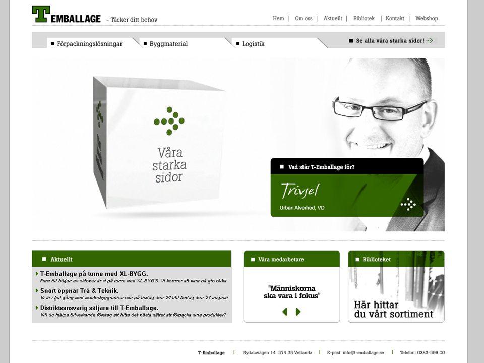 Nyckelfaktorer  IT är core-business på T-Emballage.
