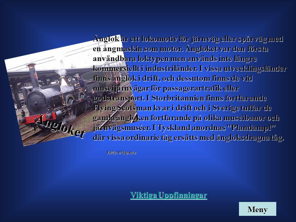 Ångloket Ånglok är ett lokomotiv för järnväg eller spårväg med en ångmaskin som motor. Ångloket var den första användbara loktypen men används inte lä