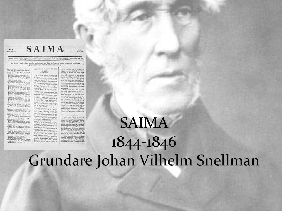 SAIMA 1844-1846 Grundare Johan Vilhelm Snellman