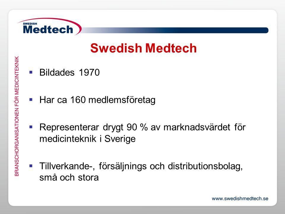 Medtech som marknad  Upphandlingsförsäljning absolut majoritet  Offentlig upphandling till ett värde av ca 500 miljarder kronor per år i Sverige.