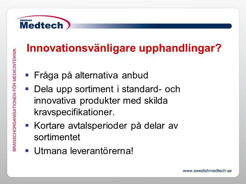 Innovationsvänligare upphandlingar. Ny lagstiftning mindre viktigt.