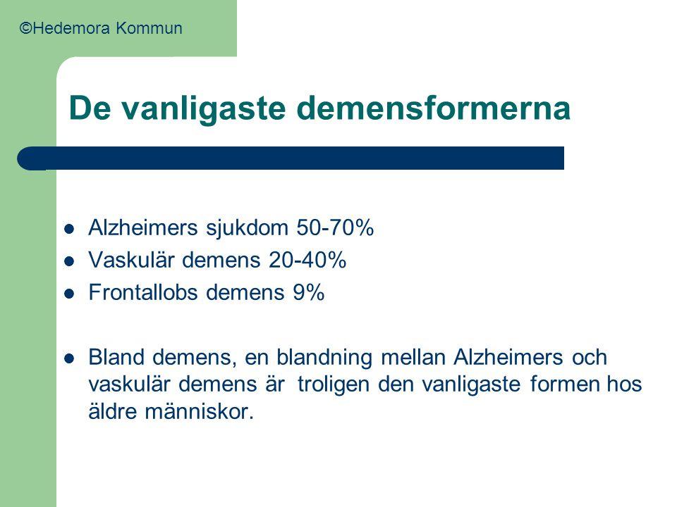 De vanligaste demensformerna  Alzheimers sjukdom 50-70%  Vaskulär demens 20-40%  Frontallobs demens 9%  Bland demens, en blandning mellan Alzheime