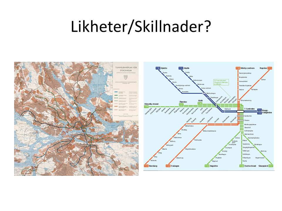 Likheter/Skillnader?