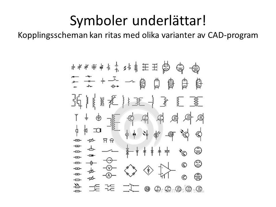Symboler underlättar! Kopplingsscheman kan ritas med olika varianter av CAD-program